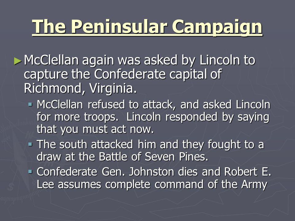 The Peninsular Campaign
