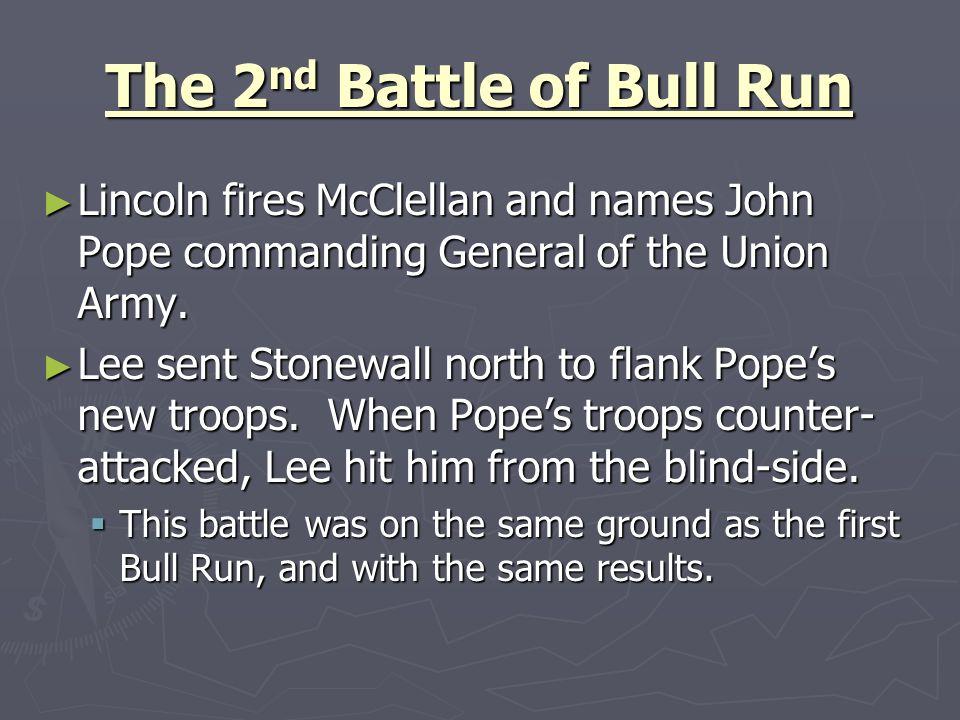 The 2nd Battle of Bull Run