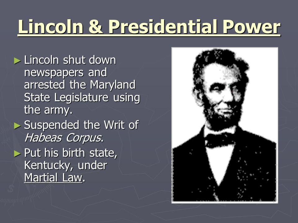 Lincoln & Presidential Power