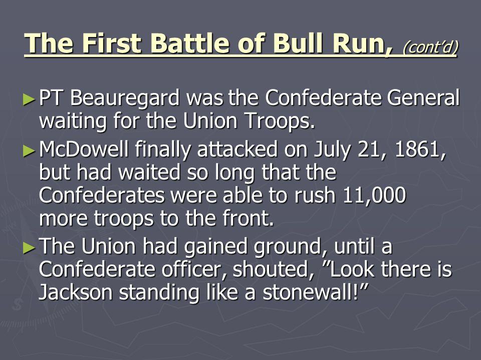 The First Battle of Bull Run, (cont'd)