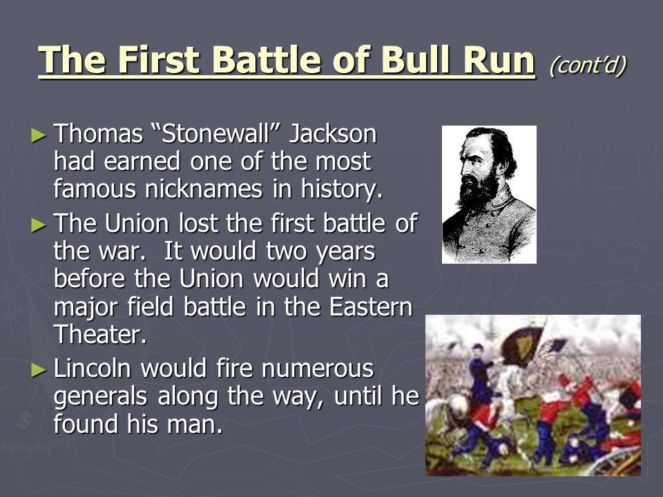 The First Battle of Bull Run (cont'd)