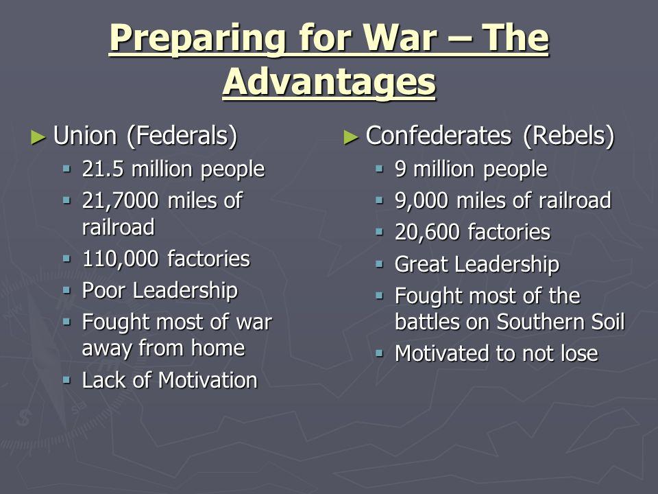 Preparing for War – The Advantages