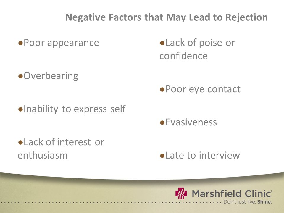 Negative Factors that May Lead to Rejection