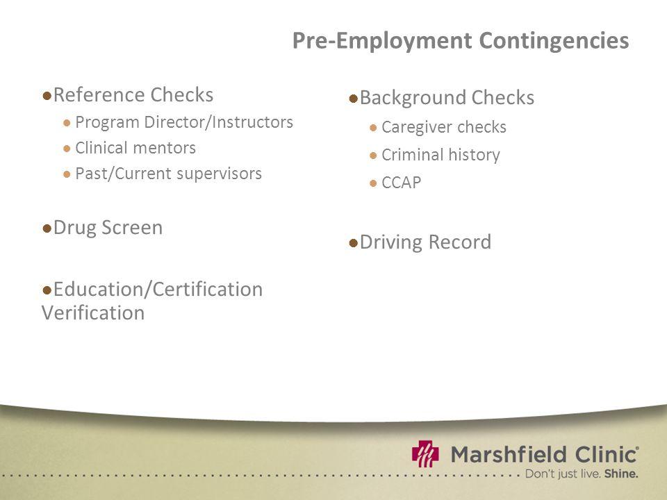 Pre-Employment Contingencies