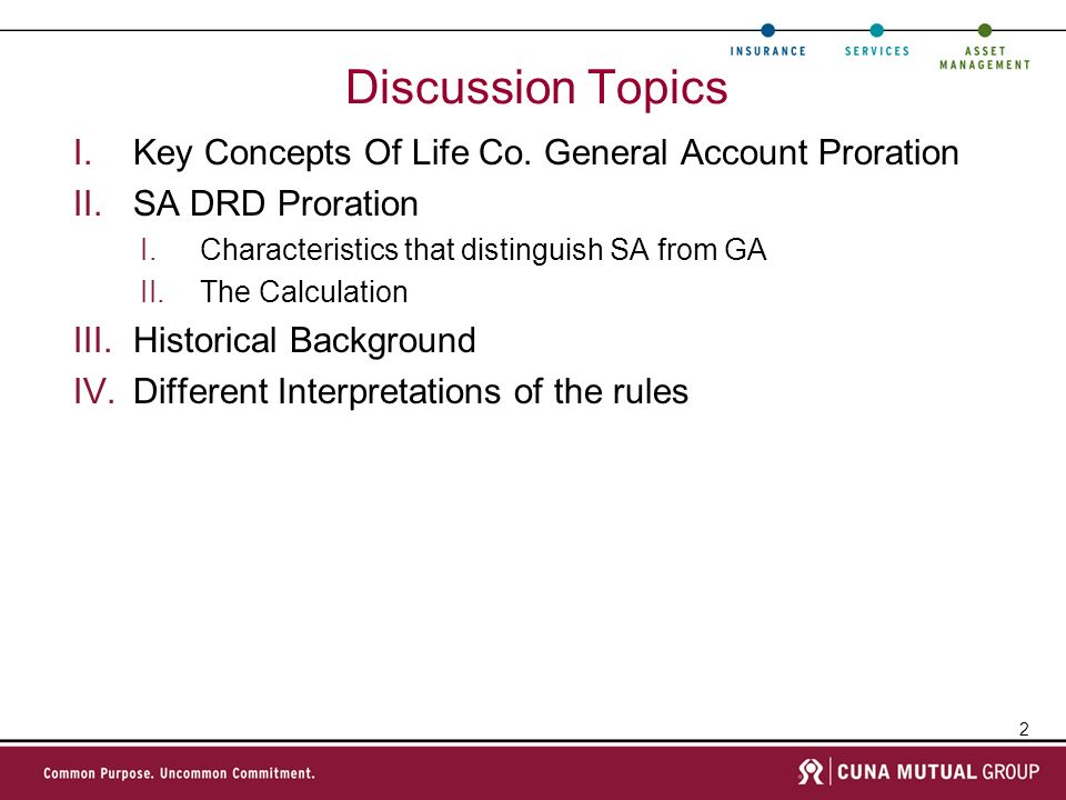 Discussion Topics Key Concepts Of Life Co. General Account Proration