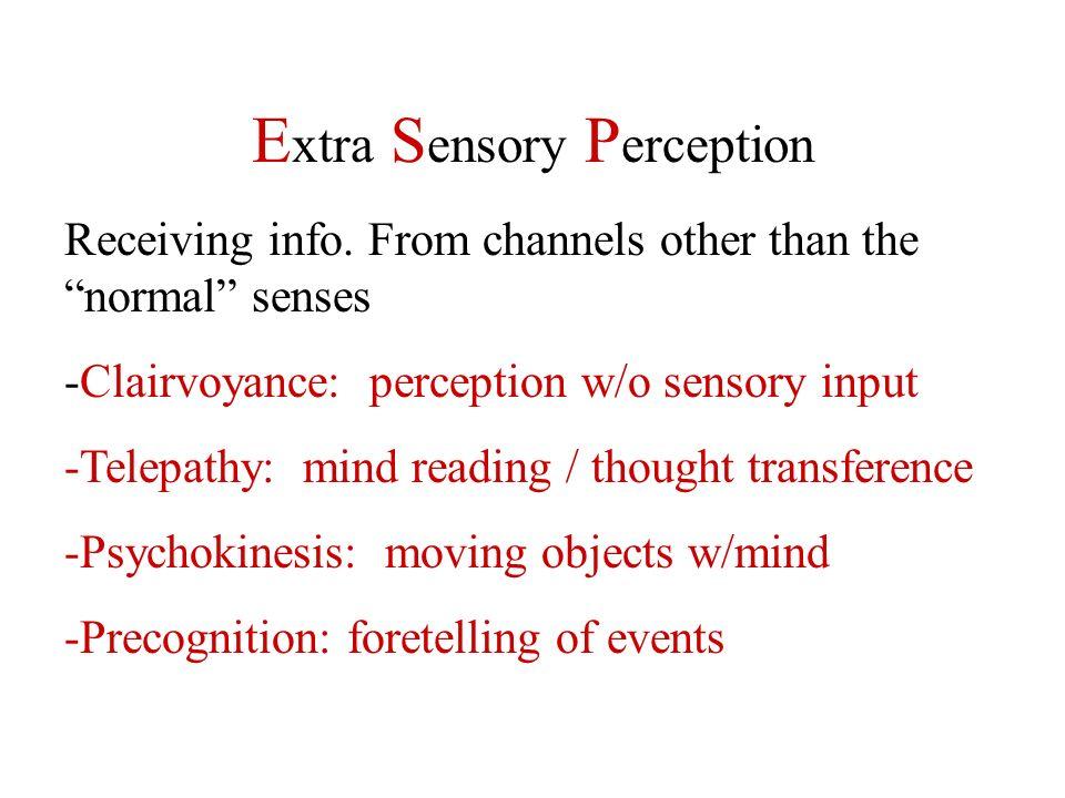 Extra Sensory Perception
