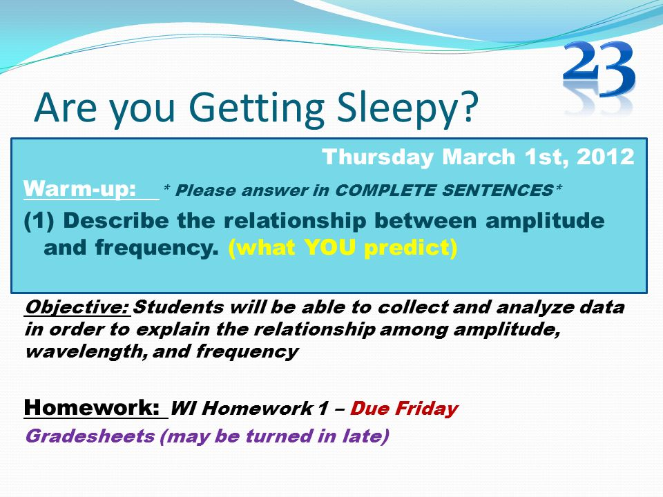 23 Are you Getting Sleepy Thursday March 1st, 2012