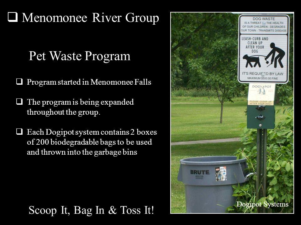 Menomonee River Group Pet Waste Program Scoop It, Bag In & Toss It!