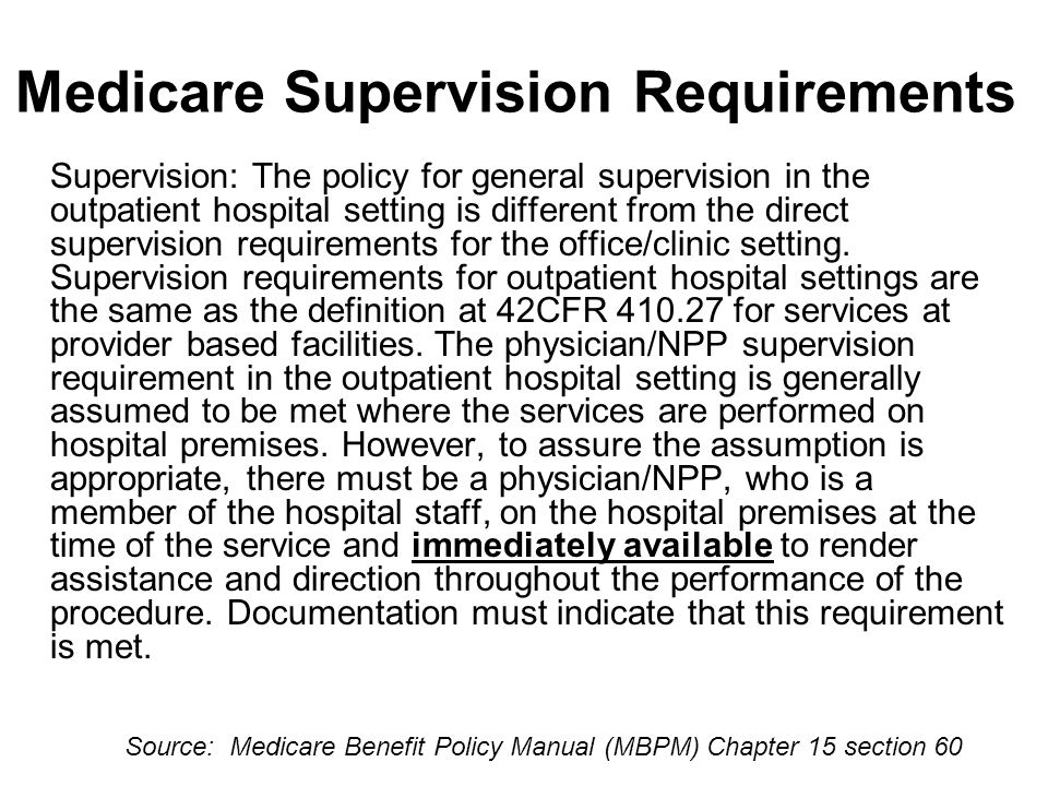 Medicare Supervision Requirements