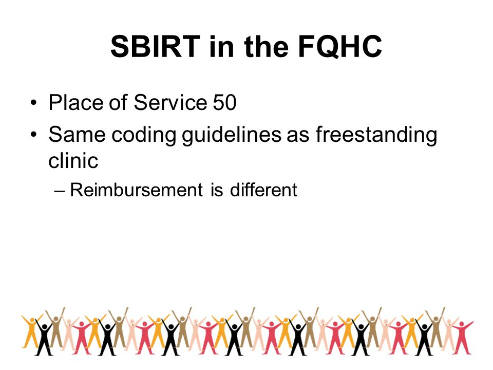 SBIRT in the FQHC Place of Service 50