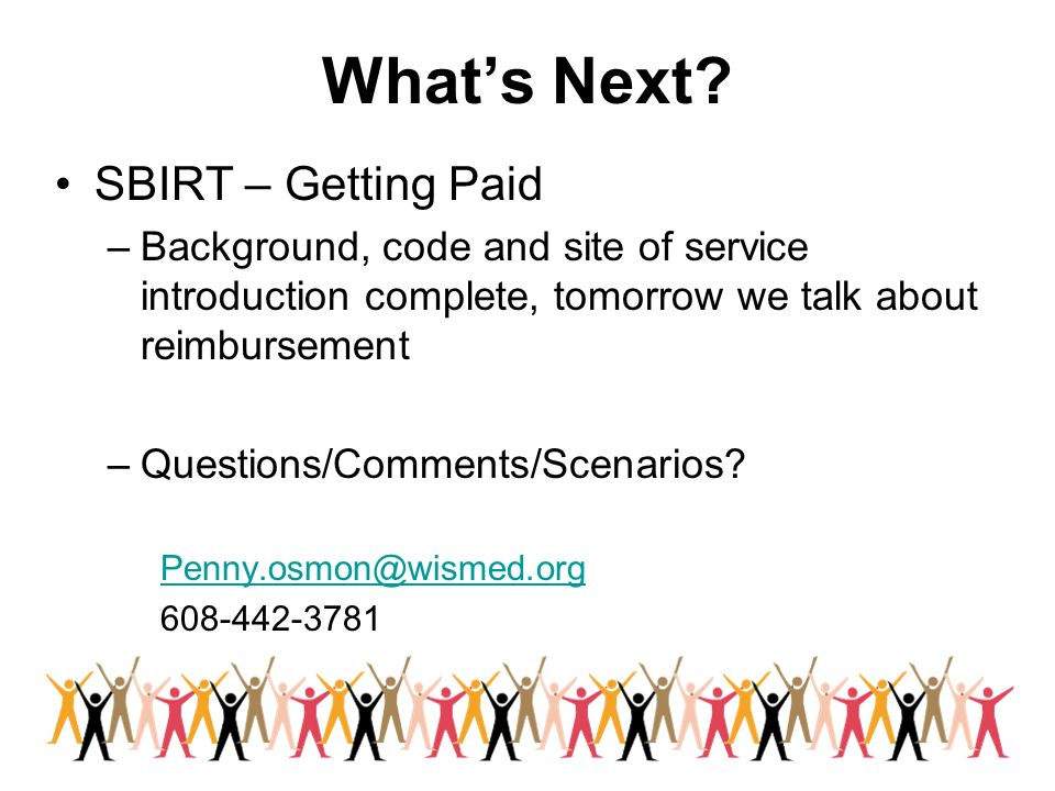 What's Next SBIRT – Getting Paid