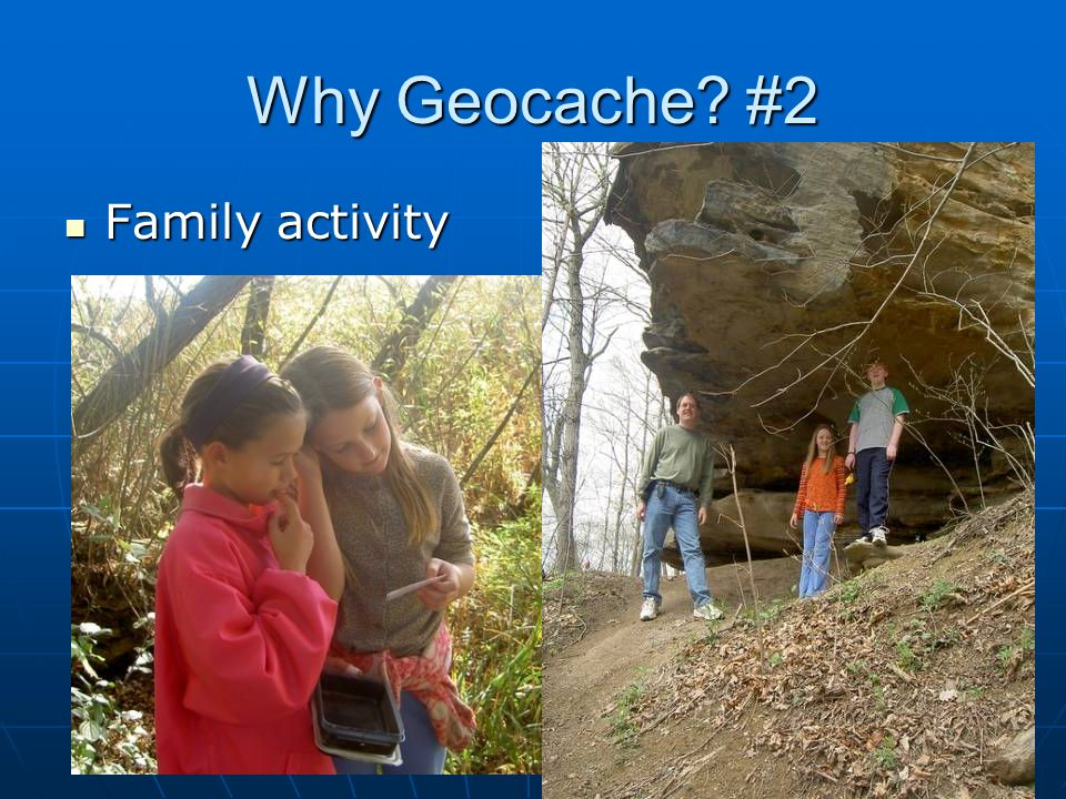 Why Geocache #2 Family activity