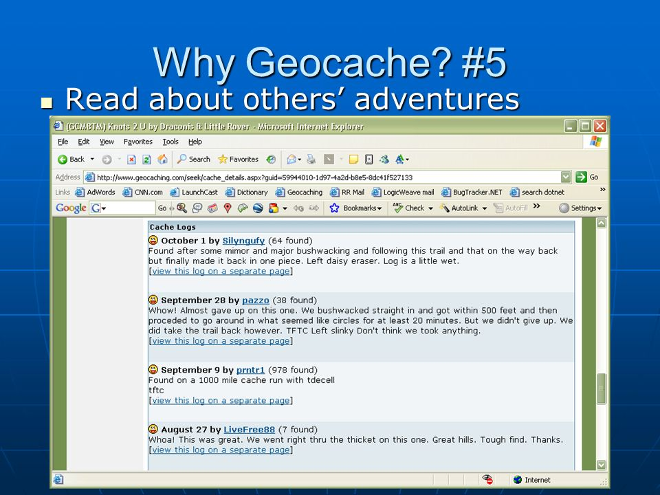 Why Geocache #5 Read about others' adventures