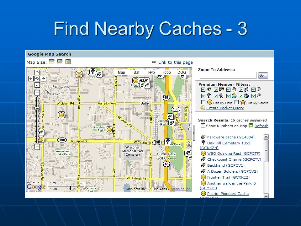 Find Nearby Caches - 3 Google maps and satellite images getting so good, sometimes you don't even need a GPSr!