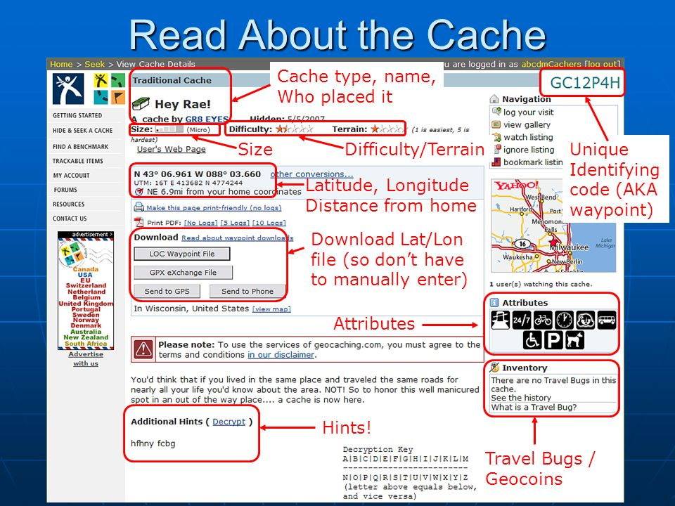Read About the Cache Cache type, name, Who placed it Size