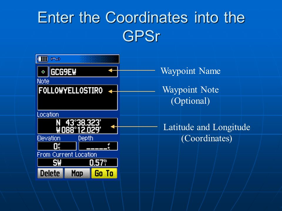 Enter the Coordinates into the GPSr