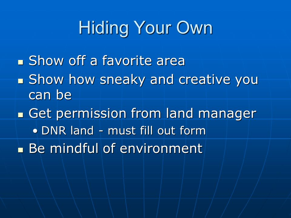 Hiding Your Own Show off a favorite area