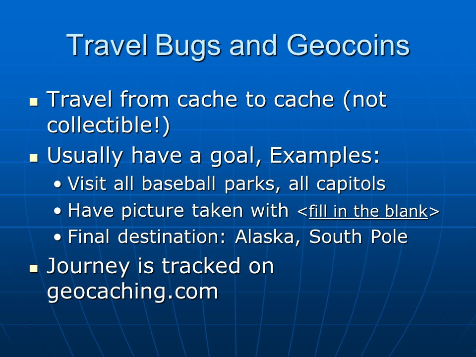 Travel Bugs and Geocoins