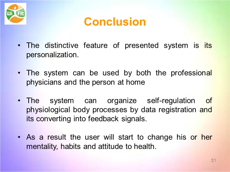 Conclusion The distinctive feature of presented system is its personalization.