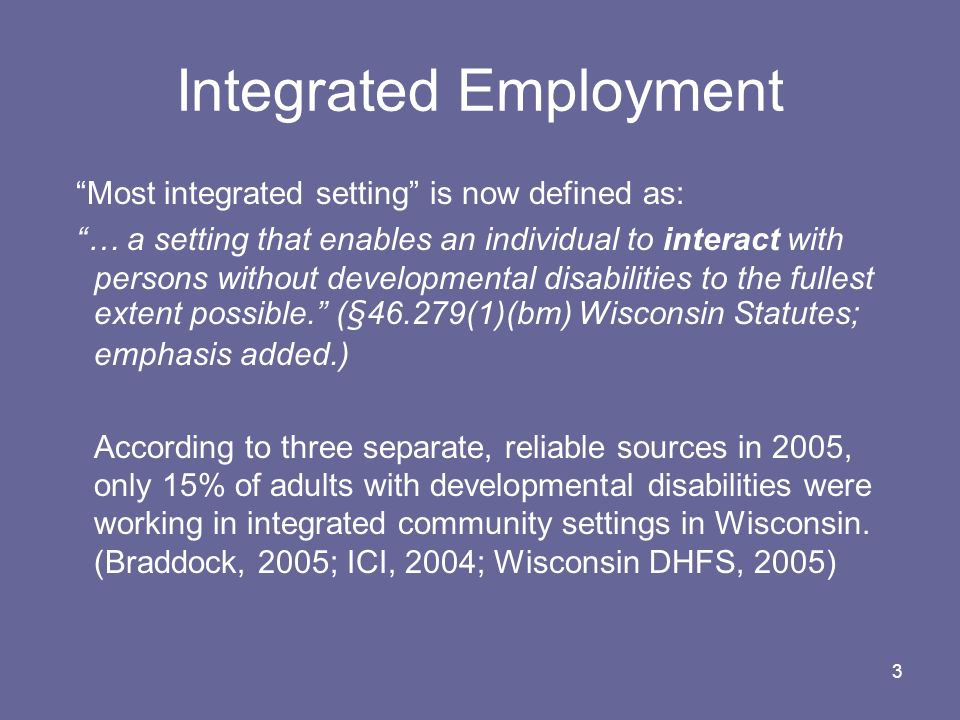 Integrated Employment