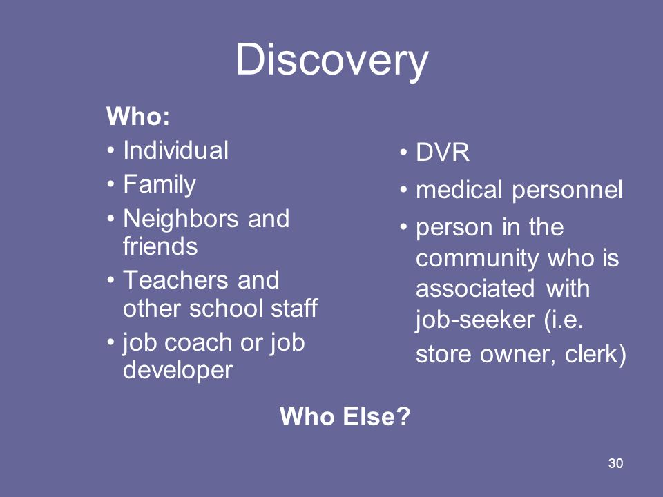 Discovery Who: Individual Family DVR Neighbors and friends