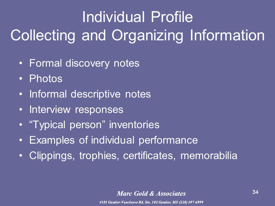 Individual Profile Collecting and Organizing Information