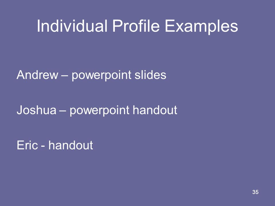 Individual Profile Examples