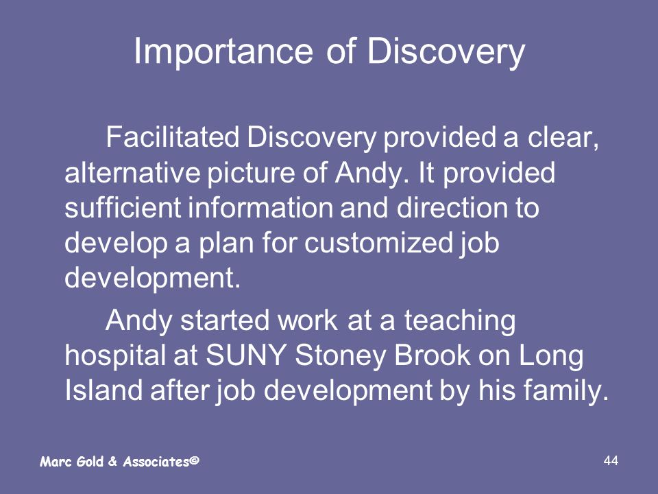 Importance of Discovery
