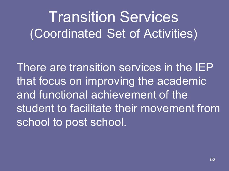 Transition Services (Coordinated Set of Activities)