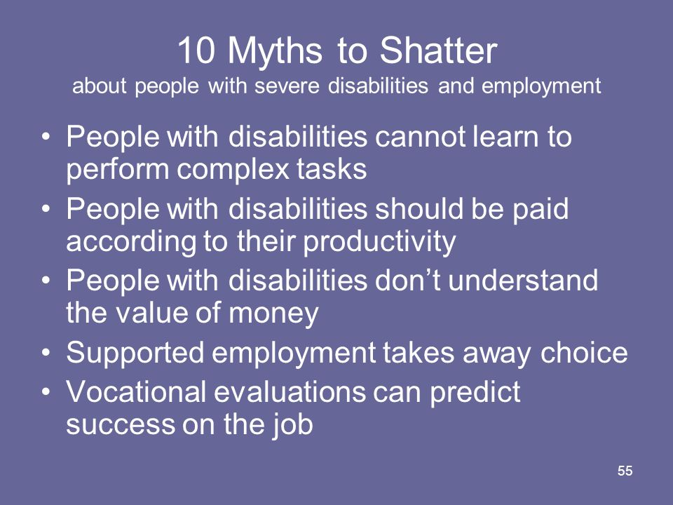 10 Myths to Shatter about people with severe disabilities and employment