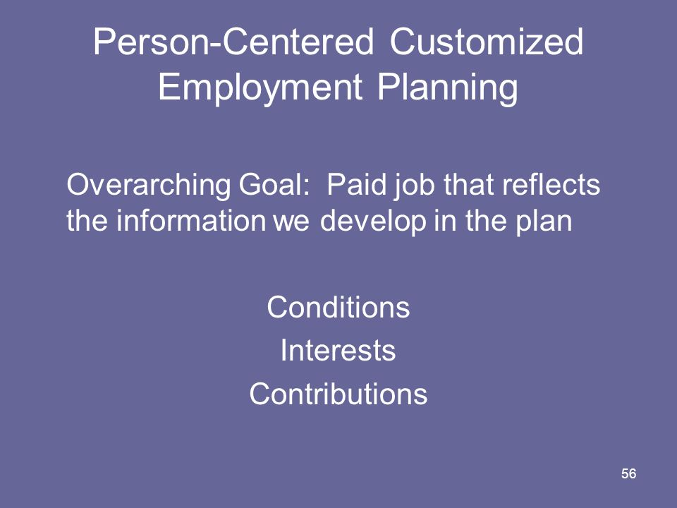 Person-Centered Customized Employment Planning