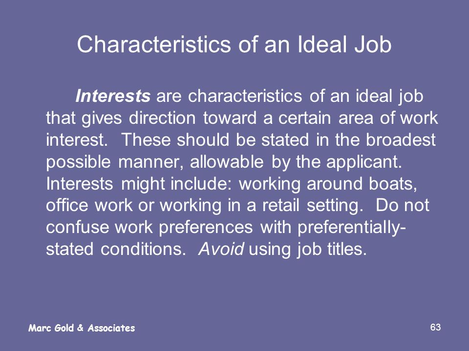 Characteristics of an Ideal Job