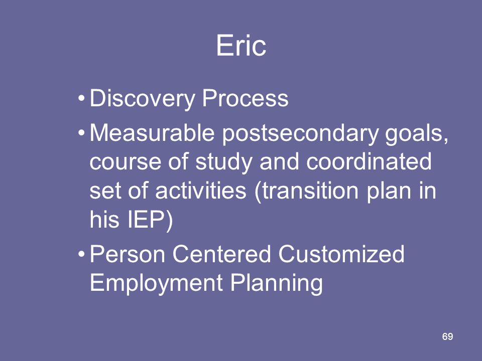 Eric Discovery Process