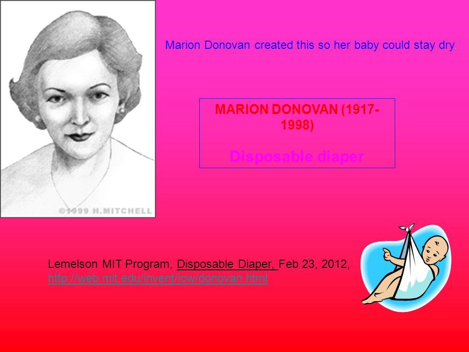 Disposable diaper MARION DONOVAN (1917-1998)