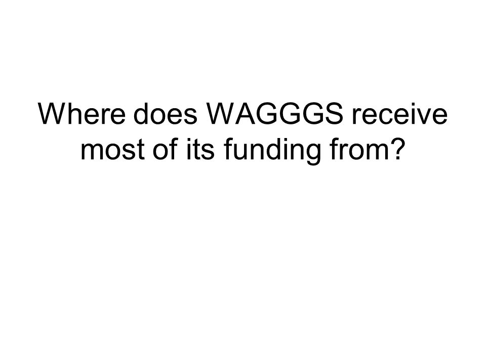Where does WAGGGS receive most of its funding from