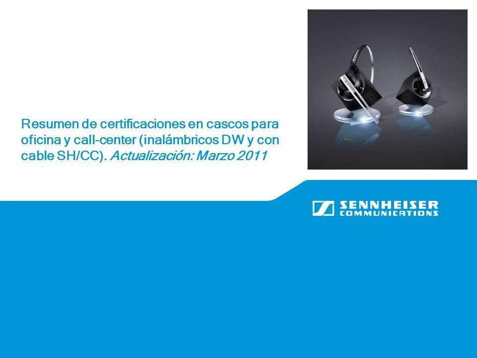 Resumen de certificaciones en cascos para oficina y call-center (inalámbricos DW y con cable SH/CC).