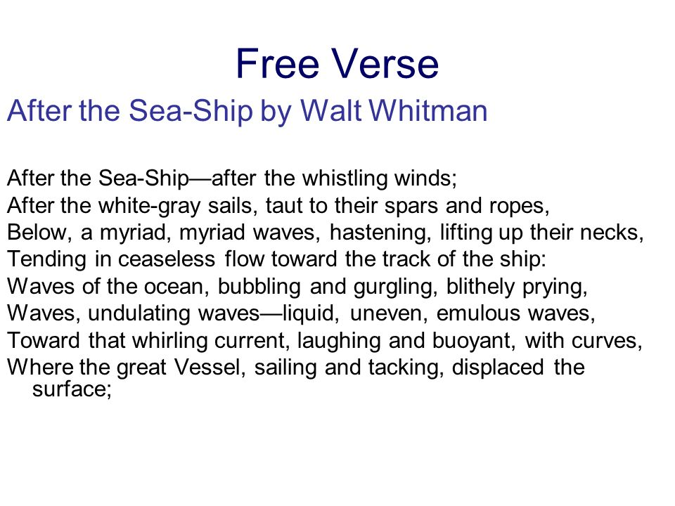 Free Verse After the Sea-Ship by Walt Whitman