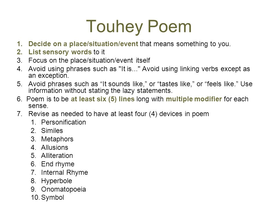 Touhey Poem Decide on a place/situation/event that means something to you. List sensory words to it.