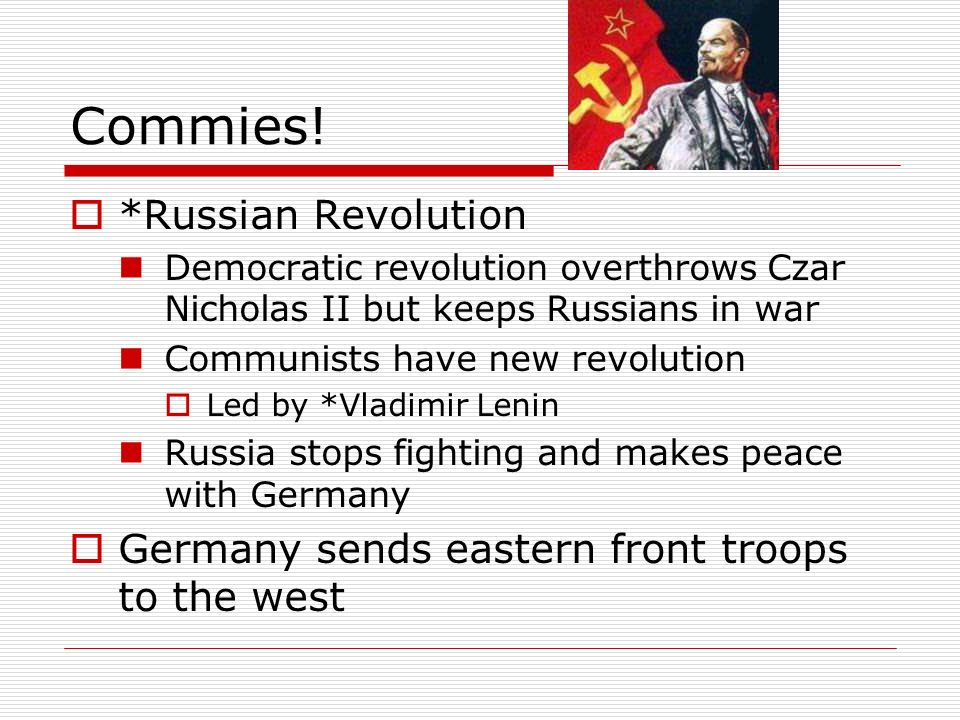 Commies! *Russian Revolution