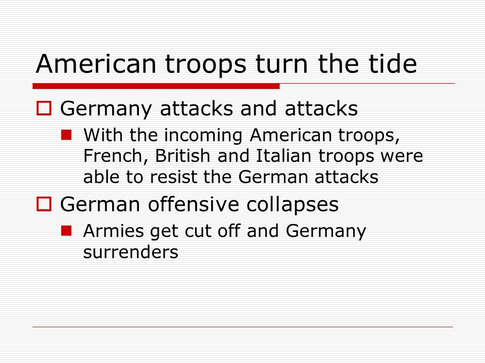 American troops turn the tide