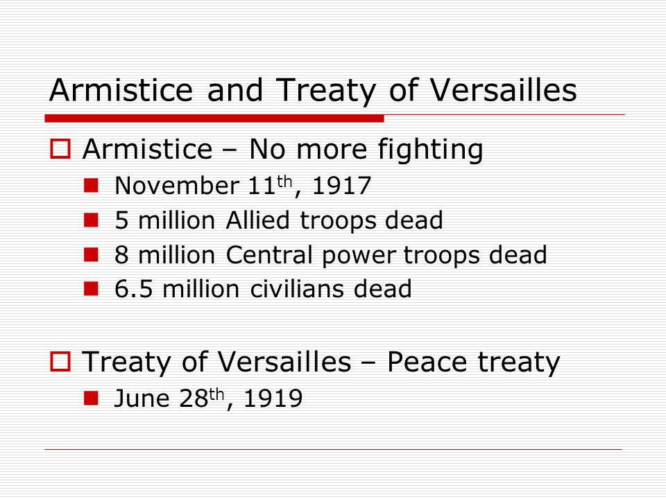 Armistice and Treaty of Versailles