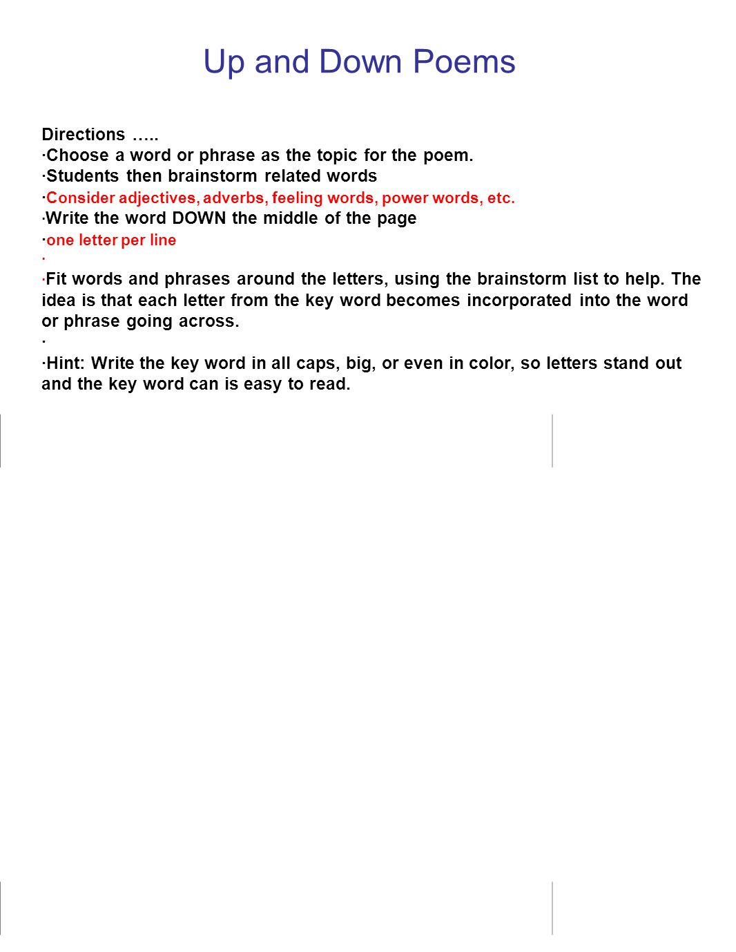 Up and Down Poems Directions …..