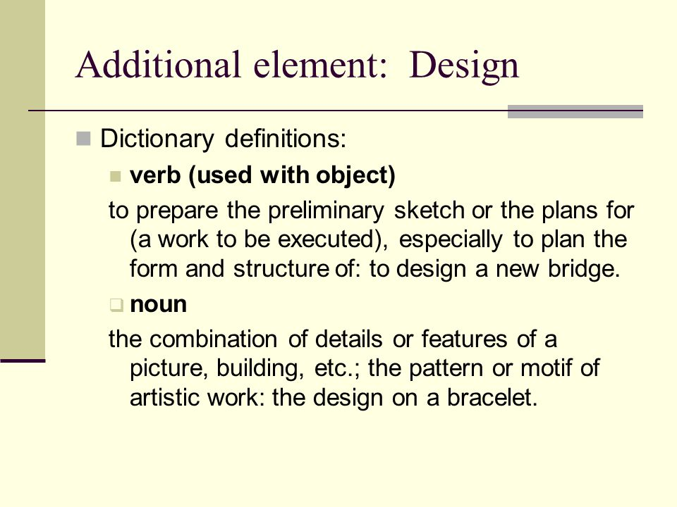 Additional element: Design