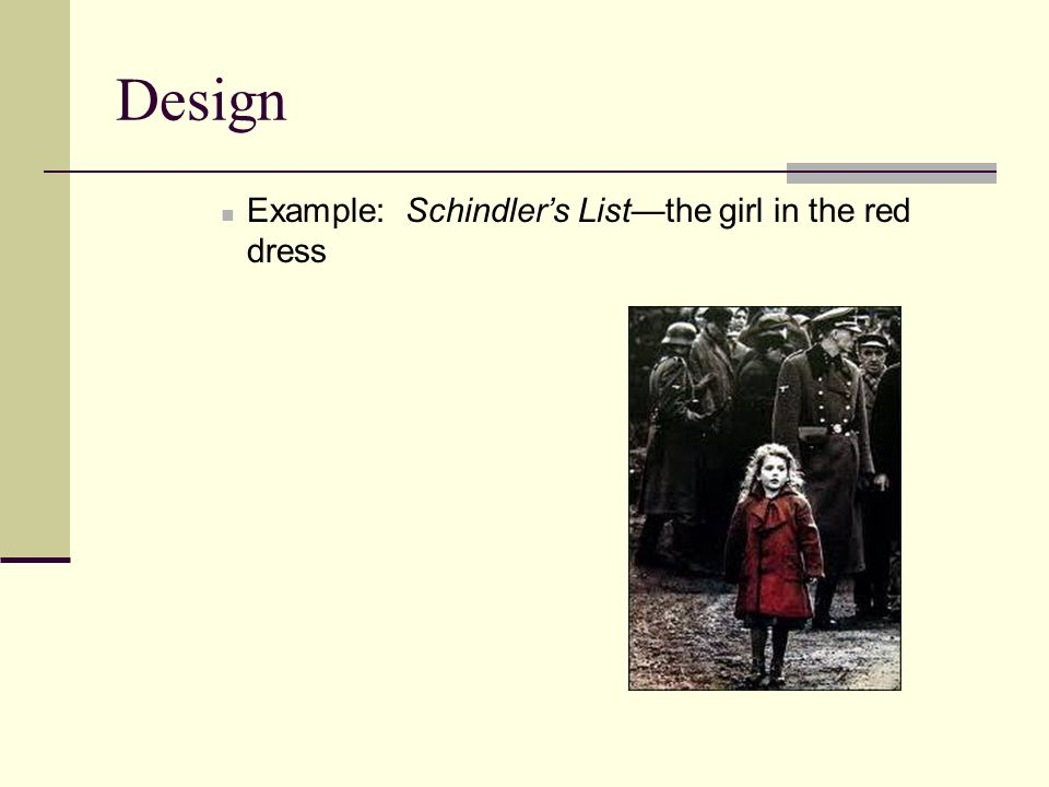 Design Example: Schindler's List—the girl in the red dress