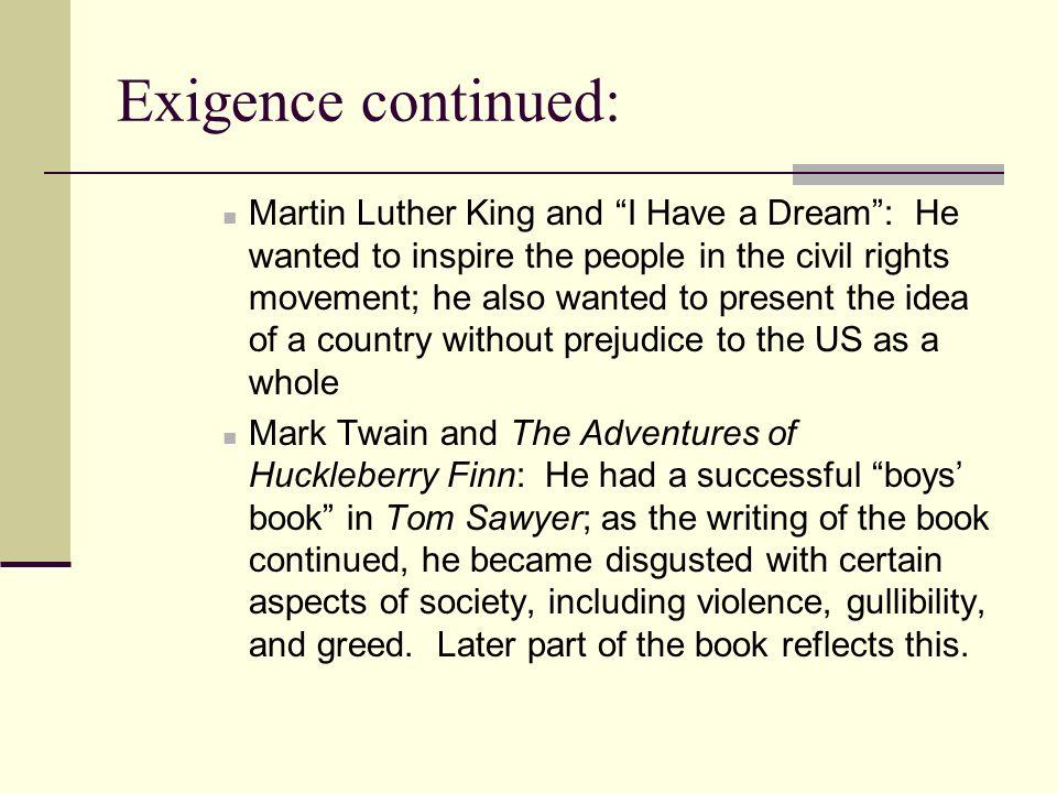 Exigence continued: