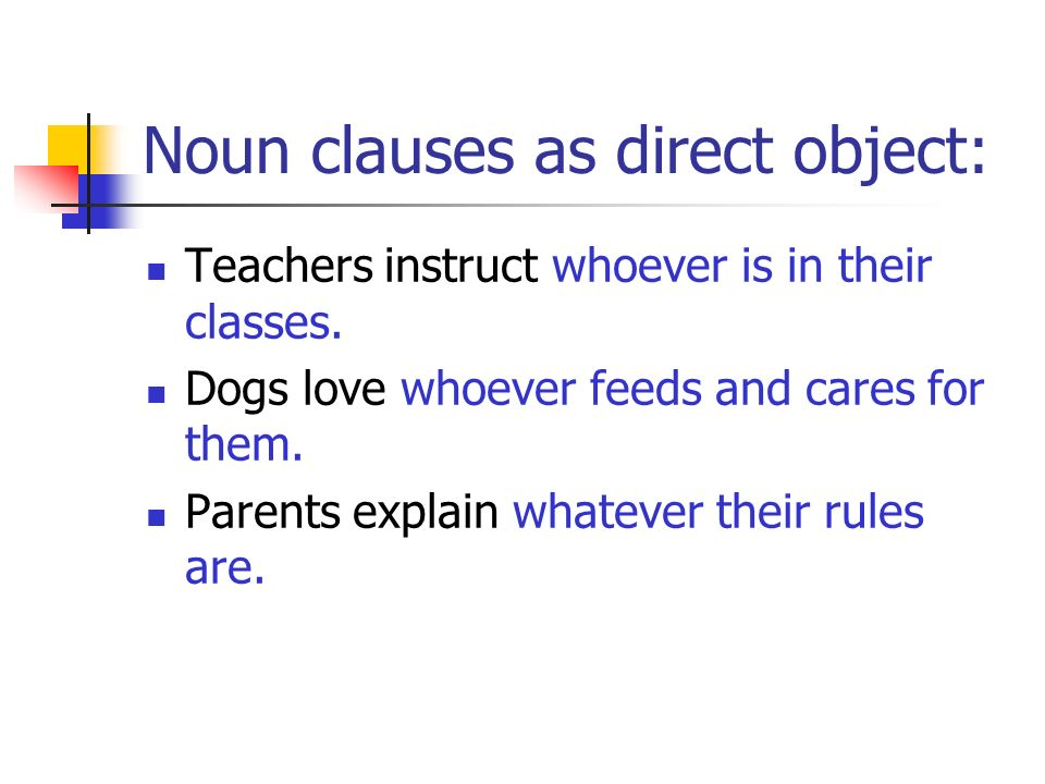 Noun clauses as direct object: