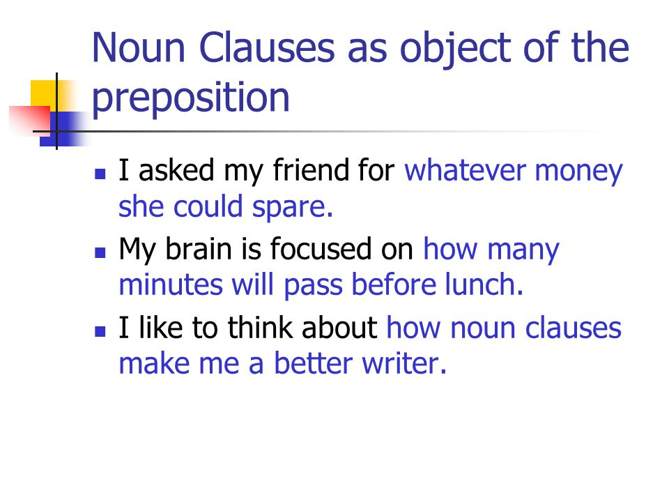 Noun Clauses as object of the preposition
