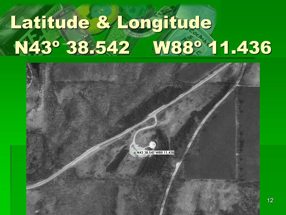 Latitude & Longitude N43o 38.542 W88o 11.436