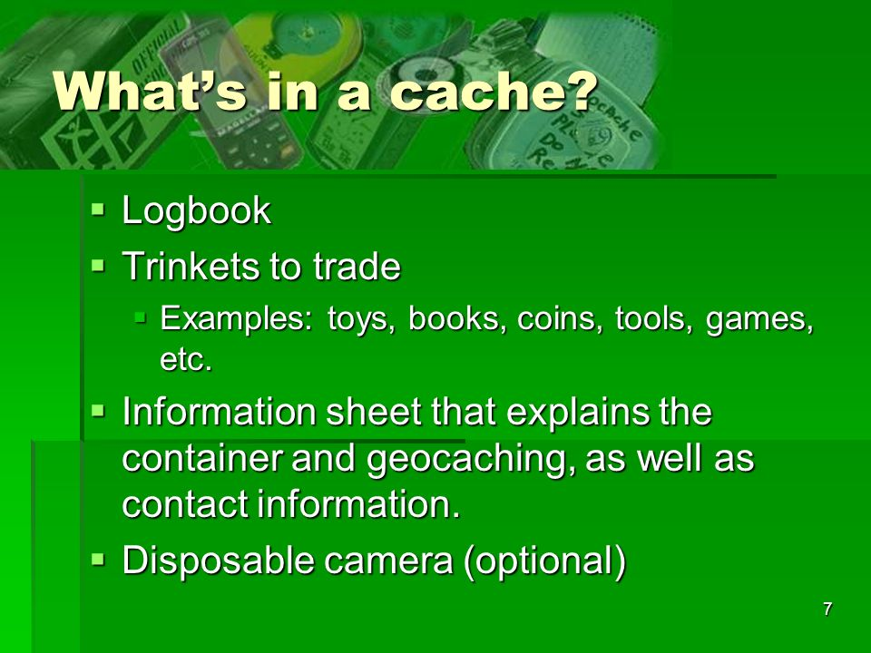 What's in a cache Logbook Trinkets to trade
