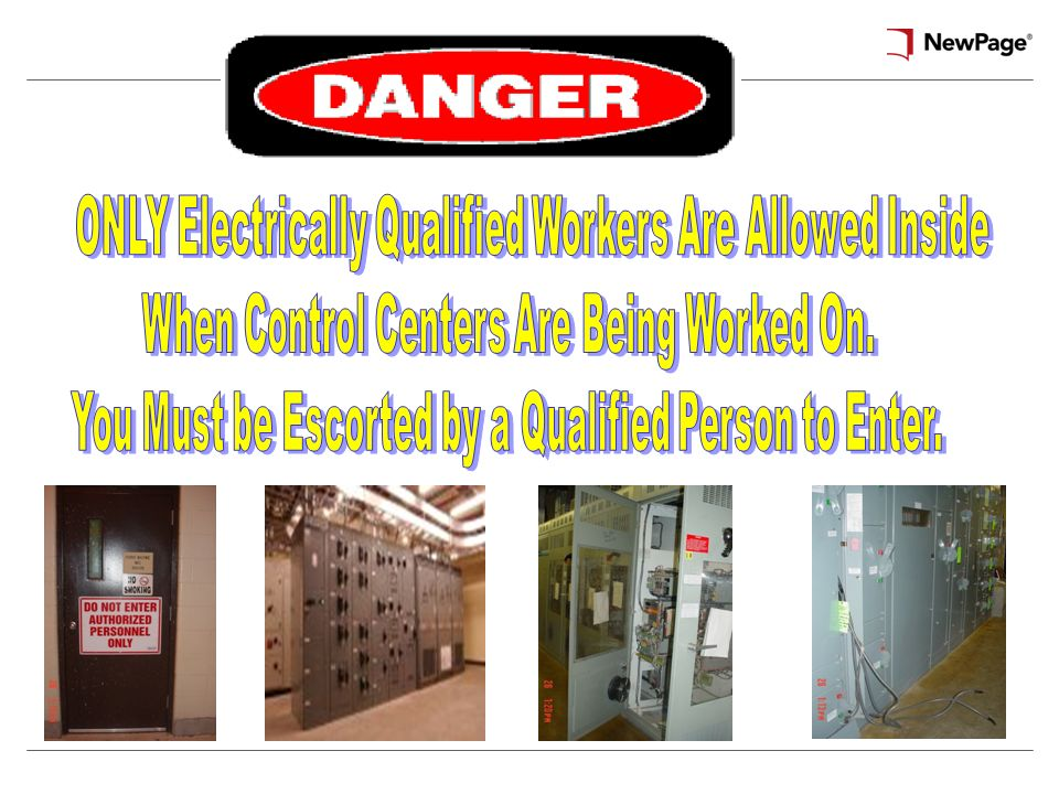 ONLY Electrically Qualified Workers Are Allowed Inside